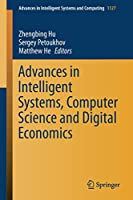 Advances in Intelligent Systems, Computer Science and Digital Economics (Advances in Intelligent Systems and Computing)