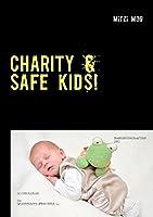 Charity & Safe Kids!