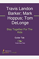 Stay Together For The Kids Kindle Edition