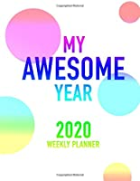 My Awesome Year 2020 Weekly Planner
