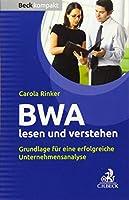BWA lesen und verstehen: Grundlage fuer eine erfolgreiche Unternehmensanalyse