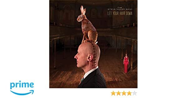 amazon let your hair down steve band miller ヘヴィーメタル 音楽