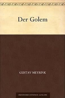 Der Golem (German Edition) by [Meyrink, Gustav]