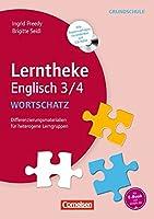 Lerntheke Grundschule Englisch: Wortschatz 3/4: Differenzierungsmaterial fuer heterogene Lerngruppen. Kopiervorlagen mit CD-ROM
