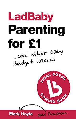 Ladbaby parenting for 1 and other baby budget hacks ebook mark ladbaby parenting for 1 and other baby budget hacks by hoyle fandeluxe Choice Image