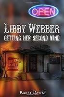 Libby Webber: Getting Her Second Wind (Libby Webber Mysteries) (Volume 2) [並行輸入品]