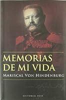 Memorias de mi vida/ Memories of My Life (Base Hispanica)