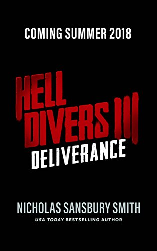 Hell Divers III: Deliverance (The Hell Divers Trilogy Book 3) (English Edition)
