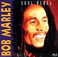 Soul Rebel [Pilz] (1993-05-03)