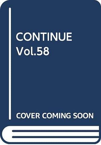 CONTINUE Vol.58