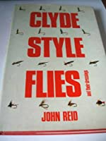Clyde-Style Flies: And Their Dressings