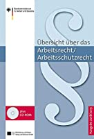 Uebersicht ueber das Arbeitsrecht/Arbeitsschutzrecht - 2018/2019