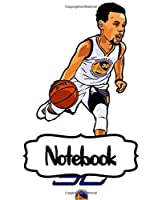 Notebook: Gifts for NBA Fan Golden State Warriors Klay Curry Notebook Cute Drawing Photo Art Incredible Soft Glossy College Ruled Fantastic with Ruled Lined Paper for Taking Notes Writing Workbook for Teens and Children Students School Kids
