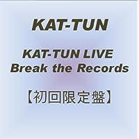 KAT-TUN LIVE Break the Records 【初回限定盤】