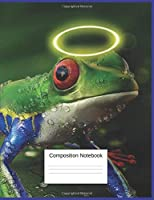 Composition Notebook: Wide Ruled Composition Notebook Gift For Grandchildren, Children, Seniors, Women, and Teen Frog Lovers, Blank Lined Journal and Home school Workbook for Students(7.44 x 9.69 inches, 120 Pages)