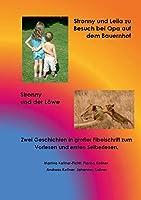 Stronny Und Leila Zu Besuch Bei Opa Auf Dem Bauernhof & Stronny Und Der Loewe