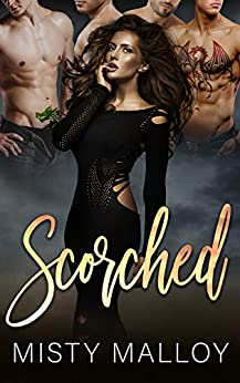 Scorched: A Reverse Harem Dragon Shifter Romance (The Orestaia Series Book 1) by [Malloy, Misty]