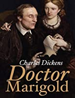 Doctor Marigold (Annotated)