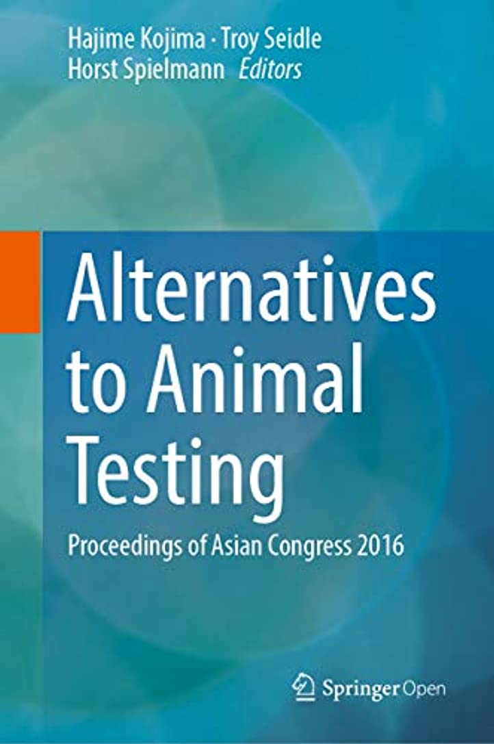 リーチアルファベット順パキスタンAlternatives to Animal Testing: Proceedings of Asian Congress 2016 (English Edition)