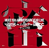 -MUCC 15th Anniversary Year Live-「MUCC vs ...[DVD]