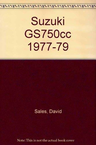 Suzuki Gs750 Fours, 1977-1982: Service, Repair, Performance