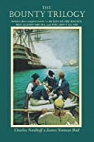 The Bounty Trilogy by Charles Nordhoff James Norman Hall(1985-07-30)