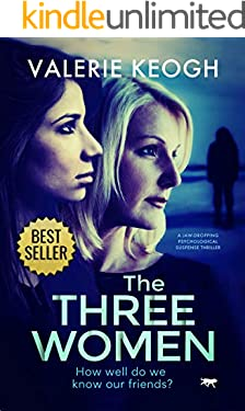 The Three Women: a jaw-dropping psychological thriller
