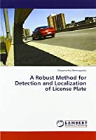 A Robust Method for Detection and Localization of License Plate