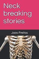 Neck breaking stories