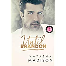 Until Brandon: Happily Ever Alpha World