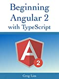 Beginning Angular with Typescript (updated to Angular 4) (English Edition)