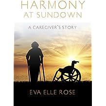 Harmony at Sundown: A Caregiver's Story