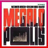 メガロポリス