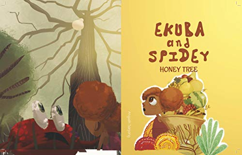 Ekuba and Spidey: Honeytree (English Edition)