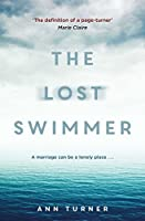 The Lost Swimmer by Ann Turner(2016-07-14)