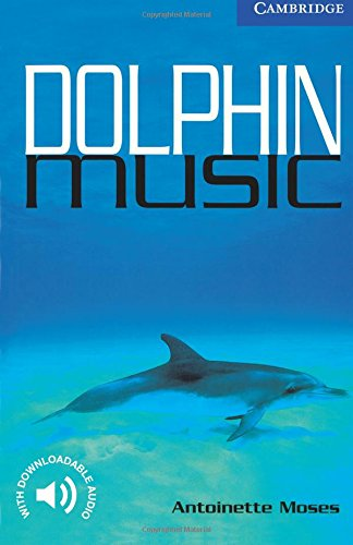 Dolphin Music Level 5 (Cambridge English Readers)の詳細を見る
