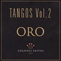 Vol. 2-Oro: Tangos