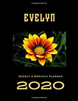 2020 Weekly & Monthly Planner: Evelyn...This Beautiful Planner is for You-Reach Your Goals / Journal for Women & Teen Girls / Dreams Tracker & Goals Setting / Beautiful Planner Notebook / Academic Agenda Schedule Organizer / 8,5 x 11 inch