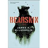 Bearskin: A Novel