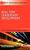 Real Time Leadership Development (Talent Management Essentials)