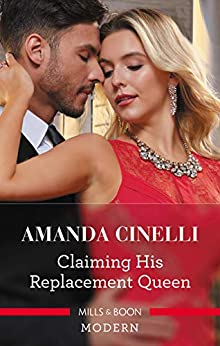 Claiming His Replacement Queen (Monteverre Marriages) by [Cinelli, Amanda]
