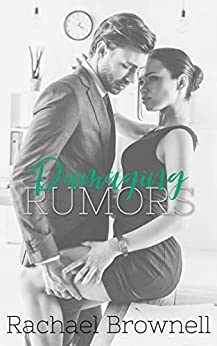 Damaging Rumors by [Brownell, Rachael]