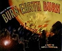 Burn Earth Burn