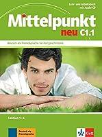 Mittelpunkt Neu Zweibandig: Lehr- und Arbeitsbuch C1.1 Lektion 1-6 & CD zum Ar by Frauke van der Werff Johannes Gerbes(2013-12-01)