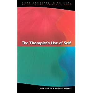 The Therapist's Use Of Self (Core Concepts Intherapy)