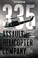 335th Assault Helicopter Company: What We Did After The Vietnam War