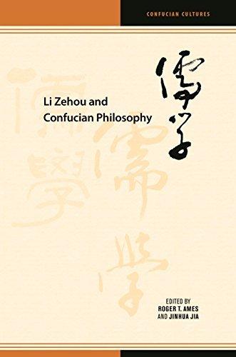 Li Zehou and Confucian Philosophy (Confucian Cultures)
