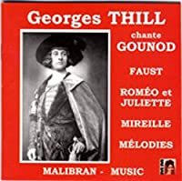 Gounod;Georges Thill Sings Gou
