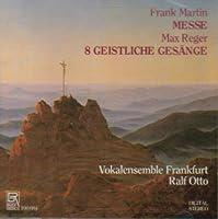 Mass / 8 Geistliche Gesange