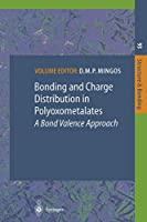 Bonding and Charge Distribution in Polyoxometalates: A Bond Valence Approach (Structure and Bonding)